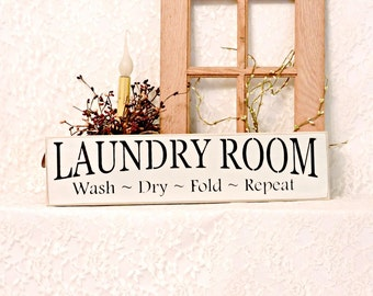 Laundry Room Wash Dry Fold Repeat - Primitive Painted Wall Sign, laundry sign, Laundry Room Decor, Housewarming gift, Ready to Ship