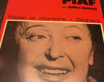 Edith Piaf par Gilles Costaz, Poesie et Chansons, Seghers, Paris 1974, French Popular Singers and their Songs