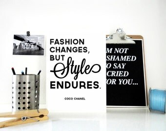 Coco Chanel Print, Fashion Changes, Style Endures Poster, Coco Chanel Quote, Typographic Poster, Fashion Quote, Gift for Her, Bedroom Decor