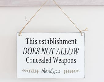 Business Sign, Concealed Weapons Sign, No Guns Sign, Office Sign, Custom Sign, Store Signs, Wood Sign