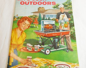 Let's Cook Outdoors, Sears Roebuck and Co. U.S.A. 1959,  Vintage Cookbook