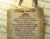 """Nursing is an Art by Florence Nightingale, Nurses, Nurses' Aides, 4"""" x 4"""" Stone Gift, Wooden Easel and Stone Display"""