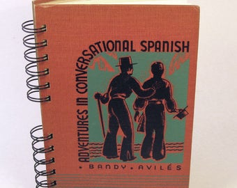 1942 ADVENTURES IN SPANISH Handmade Journal Vintage Upcycled Book Spanish Language Travel Journal
