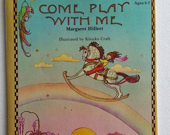 Come Play With Me, by Margaret Hillert, A Follett Just Beginning -To-Read Book of verse 1975 paper back edition, vintage children's book
