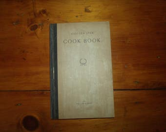 "Vintage Cookbook "" Eastern Star Cook Book"" 1895 Rare Book Easter Star Ruth Chapter Barre,Vermont"