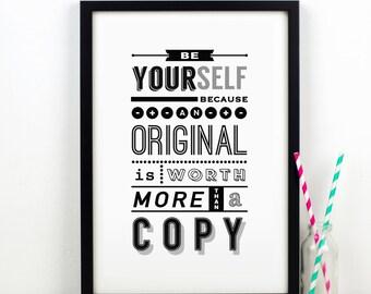 Be Yourself Print, Typography Print, Motivational, Wall Art, Typography, Quote, Inspirational Print, Wall Decor, Art Print, Quote Print