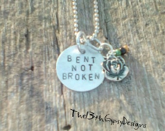 BENT NOT BROKEN hand stamped necklace