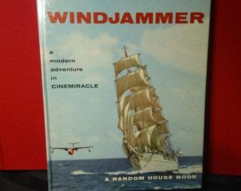 Louis de Rochemont's Windjammer ~ A Modern Adventure in Cinemiracle  ~ Vintage 1958 Hardcover Documentary Film Book