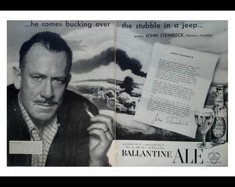 Classic novelist John Steinbeck...America's author, 'Grapes of Wrath' 'Mice & Men' etc...Nobel Laureate 1962.  53' ad for beer. 2 pages.