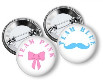 Mustache and Bow Gender Reveal Party Favors 1.25 or 1.75 inch pinback buttons Team Pink Team Blue Team Boy Team Girl Buttons Pins Badges