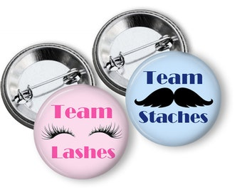 Mustache or Lash Gender Reveal Party Favors 1.25 inch pinback buttons Team Pink Team Blue Team Boy Team Girl Staches or Lashes