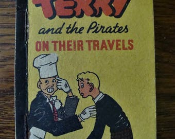 "1938 Terry and the Pirates ""On Their Travels"" Better Little Book Whitman"