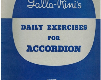 Galla-Rini Accordion Daily exercises - 7 exercises, 1 for each day of the week - 1938 copyright