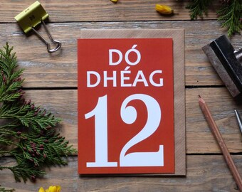 12 - Dó Dhéag card - as gaeilge, Irish language card, Irish twelve card, birthdays, milestones, 12 card in Irish, Irish numbers, gaelic card