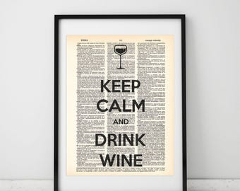Keep calm and drink wine Dictionary art print - Upcycled dictionary art - Book print page art #039
