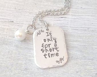 Personalized Foster Necklace, Adoption Jewelry,  If Only For A Short Time