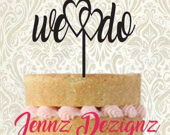 We Do with Heart Wedding Cake Topper