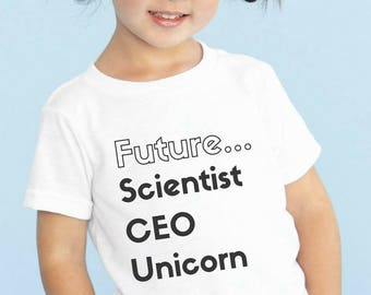 "Feminist Youth TShirt: ""Future Scientist/CEO/Unicorn"" Girls Empowerment Kids Shirt (multiple colors) by Fourth Wave Feminist Apparel"