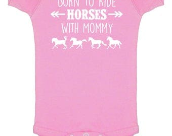 Born to Ride Horses With Mommy One Piece Bodysuit for Girls