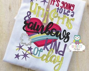 It's Going to be a Unicorn and Rainbows Kind of Day Shirt or Bodysuit, Unicorn Shirt, Unicorn Clothing, Unicorn Outfit, Girl Unicorn Shirt