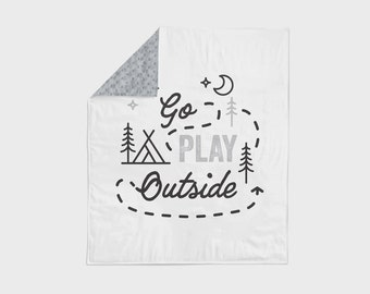 Baby blanket – Go play outside, camping, outdoors, explore, adventure – black, white, grey, cuddle, modern, handmade, unique, play mat