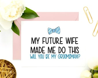 Funny Wedding Card, Funny Groomsman Asking Card, Funny Best Man Card, Best Man Proposal Card, Will You Be My Best Man
