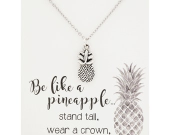SALE!! Be a pineapple  - be like a pineapple - pineapple necklace - inspirational necklace - be like a pineapple necklace -