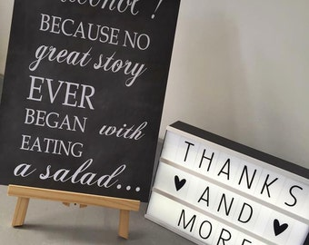 Alcohol quote. Because no great story ever started with eating a salad wedding sign. Chalk effect wedding print A3 A4