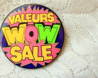 WOW Pinback  SALE Pinback Shopping Pinback Valeurs -