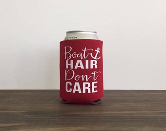 Boat Hair Don't Care Can Cooler Summer Vacation Drink Holder 17 Colors