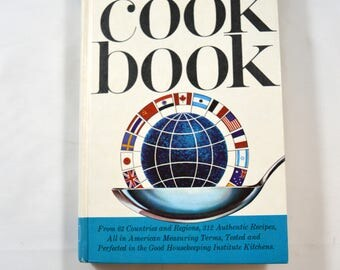 Good Housekeeping International Cookbook 1964 Heart Corp.  Vintage Cookbook Retro Cookbook Vintage Kitchen Vintage Recipes