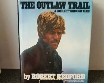 The Outlaw Trail A Journey Through Time by Robert Redford 1979, Coffee Table Book
