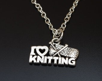 I Love Knitting Necklace, Knitting Jewelry, Knitting Charm, Knitting Pendant, Knitting Necklace,  Knitter Necklace, Love to Knit, Knitter