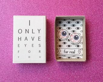 Halloween card / Creepy cute matchbox / Funny anniversary / Eyes for you / Zombie lover / Spooky gift / Bloody eyeballs / Awkward card