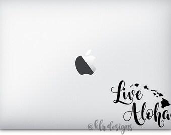 Live Aloha Hawaii Custom Vinyl Decal Sticker Macbook Hydroflask