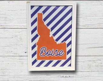 Boise Idaho Print - BSU Decor - Boise Idaho - Idaho Decor - Boise State - Idaho - BSU - College Wall Decor - BSU Football - Idaho Wall Decor