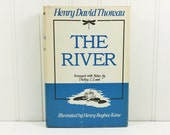 The River, Selections From the Journal of Henry David Thoreau, 1963 Bramhall House Edition