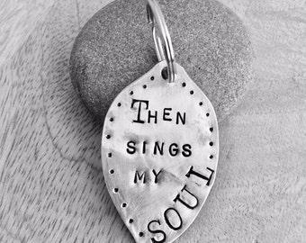 Then Sings My Soul Key Chain