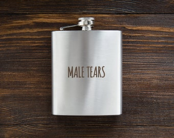Male Tears Flask | Gift for Her | Funny Flask | Flask for Women | 21st Birthday Gift for her | Gift for women | 7 oz