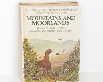 Mountains and Moorlands Hardback, Nature Illustration, Natural History Book, Vintage Hardcover, Hardback, British Wildlife, Countryside Book
