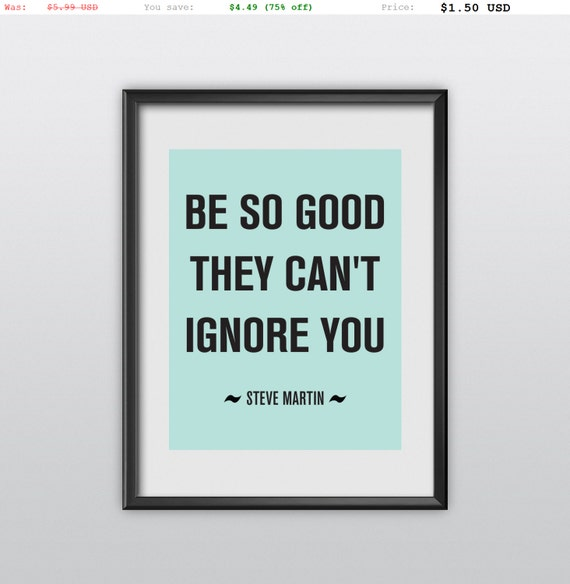 75% off Inspirational Print Typography Poster Be So Good They Can't Ignore You Motivational Print Wall Decor (T98)