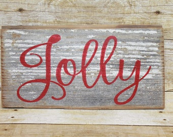 Reclaimed 'Jolly' Wood Sign Chipped Paint Christmas Gift Old Wood Barn Wood Salvaged Pine Wood