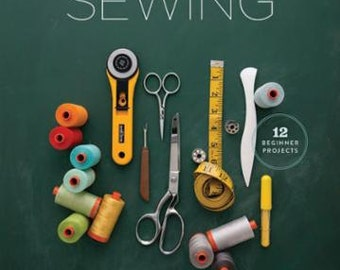 School of Sewing Book By Shea Henderson for Lucky Spools Publishing