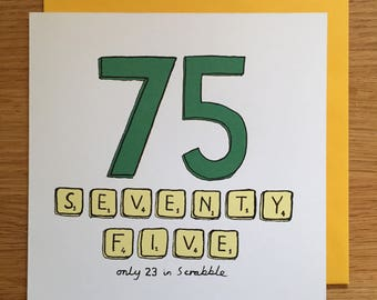 75th birthday card / 75/ 75th/ scrabble /