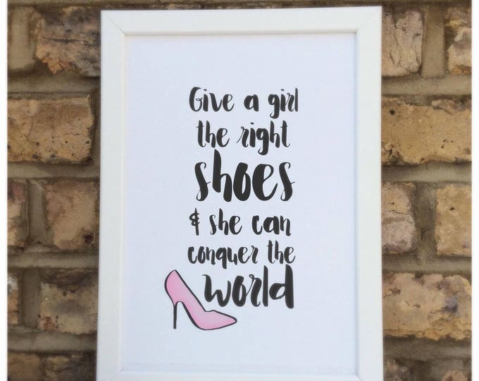 Give a girl the right shoes and she can conquer the world quote | Wall prints | Wall decor | Home decor | Print only | Typography | Marilyn