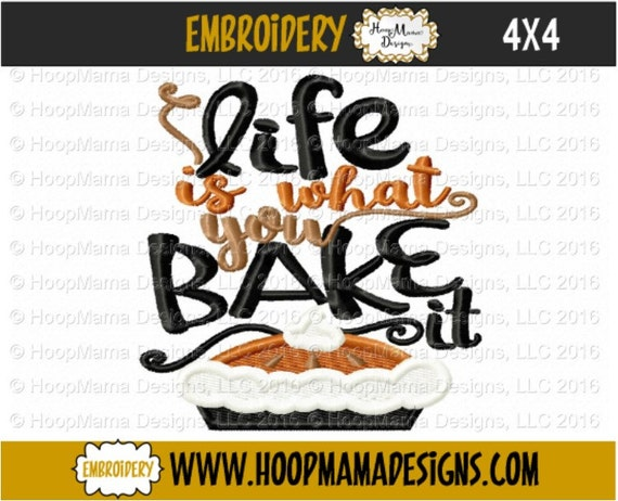Kitchen towel embroidery design life is what you bake it for Kitchen design 4x4