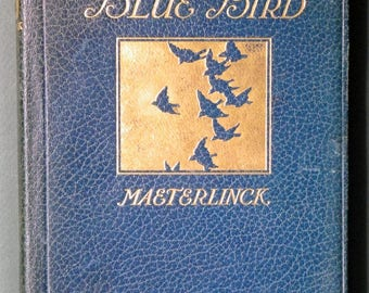 The Blue Bird, A Fairy Play In 6 Acts, 1916