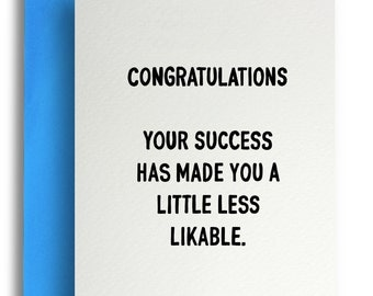 Success made you less likable