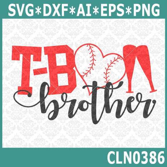 CLN0386 T-ball Brother TeeBall Sister Uncle Aunt Family SVG DXF Ai Eps PNG Vector Instant Download COmmercial Cut File Cricut SIlhouette
