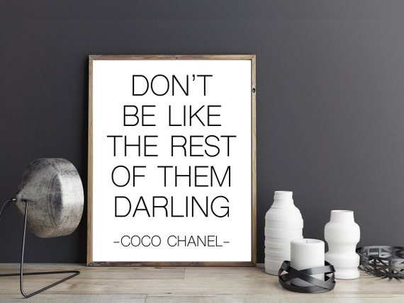Don T Be Like The Rest Of Them Darling Quote Fashion